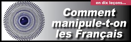 Comment manipule-t-on les Français ?